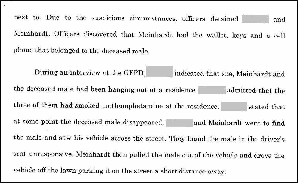During their investigation, police officers discovered that Meinhardt had the wallet, keys, and cell phone of the man who died.