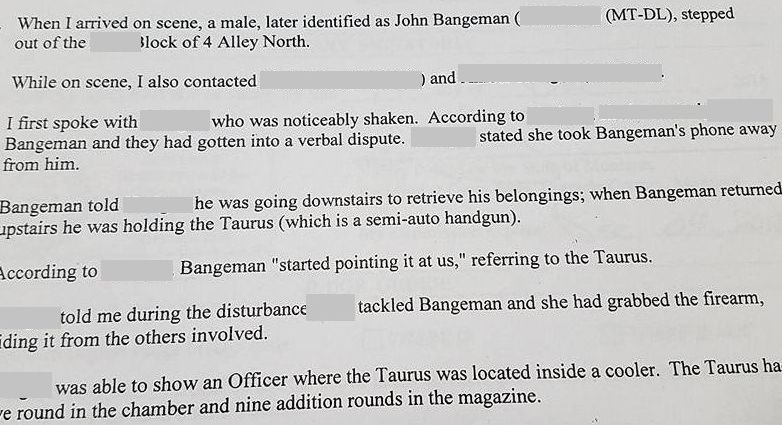 """Another person in the home was able to """"tackle"""" Bangeman, and then took the gun and hid it in a cooler."""