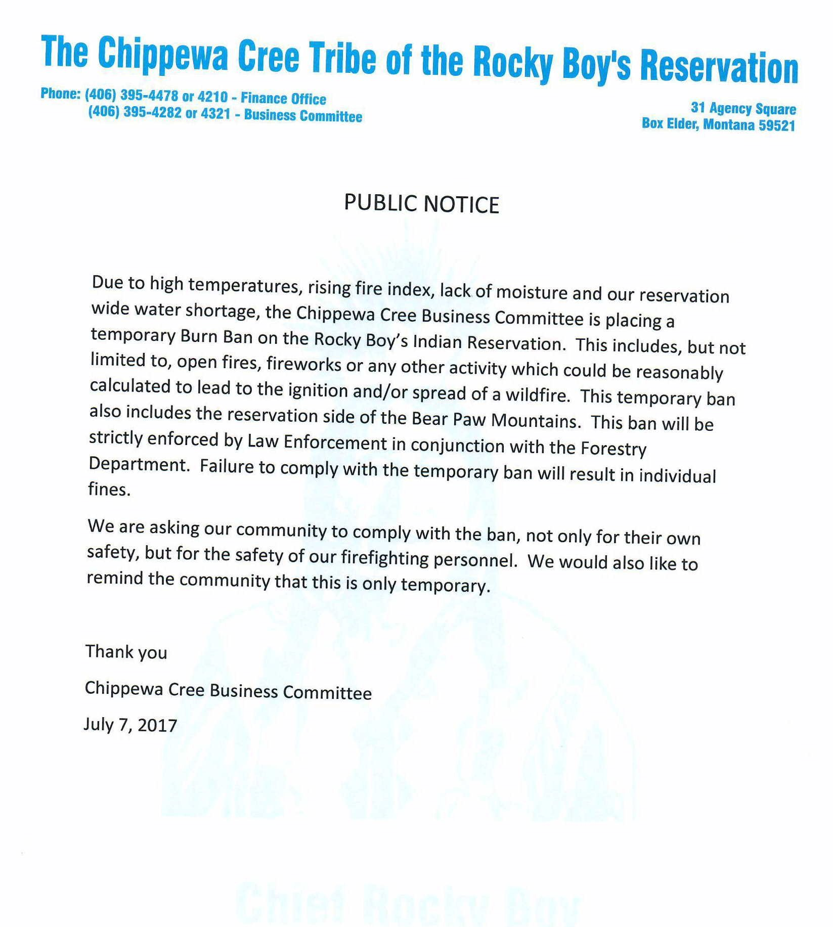 The Chippewa Cree Tribe also implemented Stage 1 fire restrictions on the Reservation.